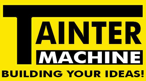 Tainter Machine
